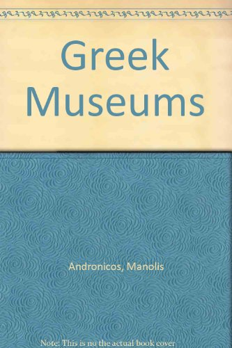 9780933516373: Greek Museums