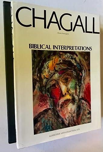 Marc Chagall: Biblical Interpretations: Pierre Provoyeur; Marc