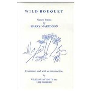 Wild Bouquet: Nature Poems: Martinson, Harry