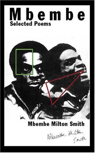 Selected Poems of Mbembe Milton Smith
