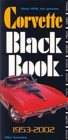 9780933534490: Corvette Black Book 1953-2002