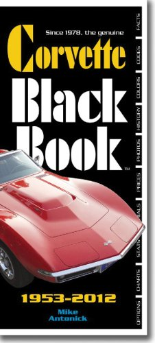 9780933534568: Corvette Black Book 1953-2012