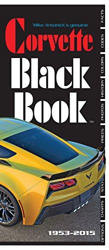 9780933534599: The Corvette Black Book 1953-2015