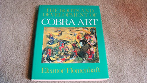 9780933535008: The Roots and Development of Cobra Art