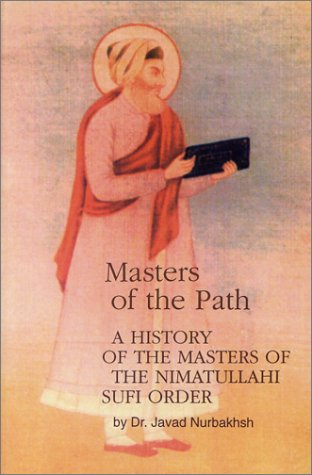 9780933546035: Masters of the Path: A History of the Masters of the Nimatullahi Sufi Order