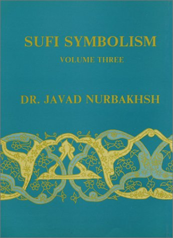 9780933546356: 3: Sufi Symbolism: The Nurbakhsh Encyclopedia of Sufi Terminology, Vol. III: Religious Terminology