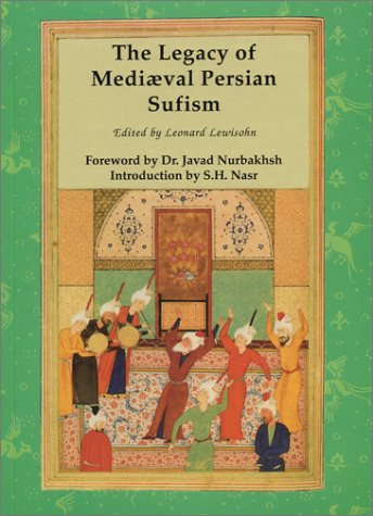 9780933546462: The Legacy of Mediaeval Persian Sufism