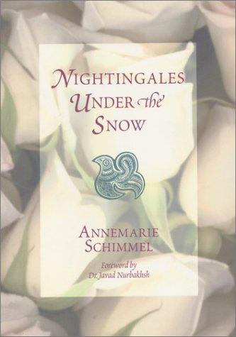 Nightingales under the Snow: Annemarie Schimmel