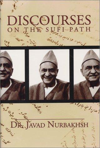 9780933546585: Discourses on the Sufi Path