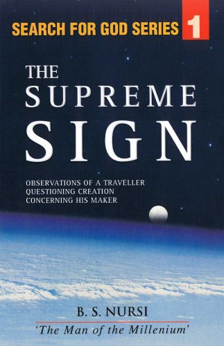 9780933552081: The Supreme Sign: Observations of a Traveller Questioning Creation Concerning his Maker (from the Risale-i Nur Collection)