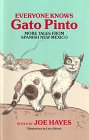 9780933553095: Everyone Knows Gato Pinto: More Tales from Spanish New Mexico
