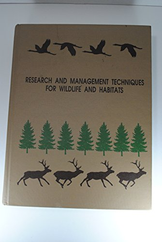9780933564107: Research and Management Techniques for Wildlife and Habitats