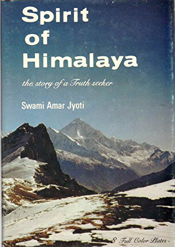 9780933572003: Spirit of Himalaya: The Story of a Truth Seeker