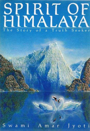 9780933572065: Spirit of Himalaya: The Story of a Truth Seeker