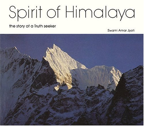 9780933572119: Spirit of Himalaya: The Story of a Truth Seeker