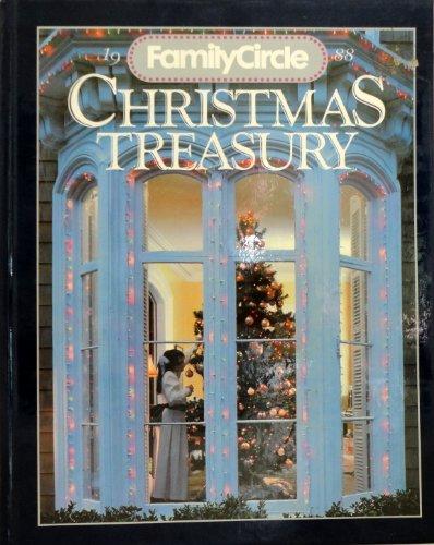 1988 Family Circle Christmas Treasury: C. A. (editor)
