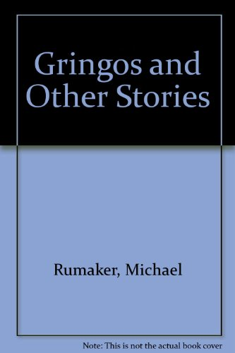 9780933598263: Gringos and Other Stories: A New Edition