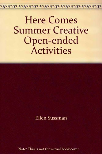 Here Comes Summer Creative Open-ended Activities