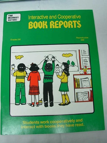 Interactive and Cooperative Book Reports - Grades 3-6