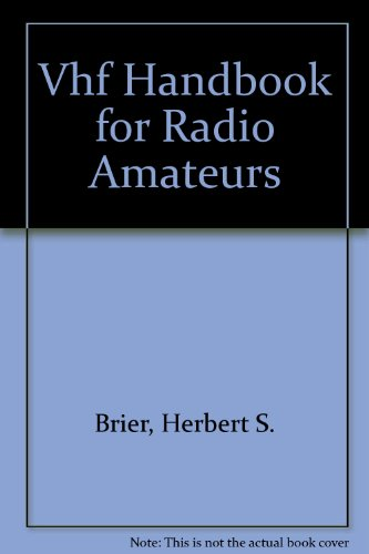 VHF Handbook for Radio Amateurs: William I. Orr;