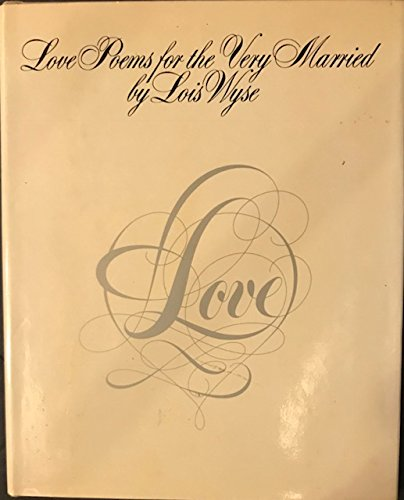 9780933628106: Love Poems For the Very Married