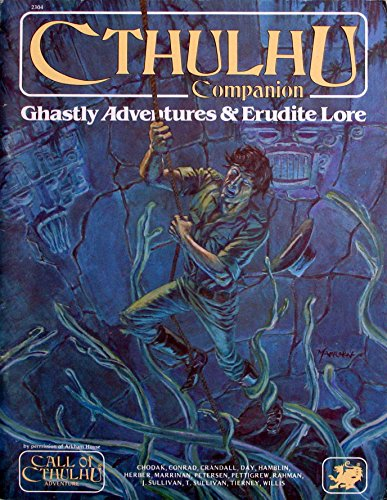 9780933635067: Cthulhu Companion: Ghastly Adventures & Erudite Lore (Call of Cthulhu Horror Roleplaying, #2304)