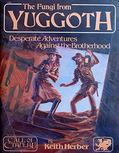 The Fungi from Yuggoth (Call of Cthulhu Adventure) (0933635087) by Keith Herber