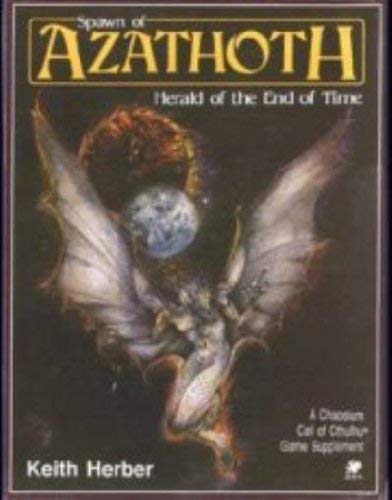 9780933635296: Spawn of Azathoth: Herald of the End of Time (Call of Cthulhu Horror Roleplaying, 2316-X)