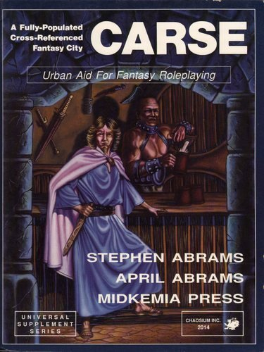 Carse: Urban Aid for Fantasy Roleplaying (Midkemia): Abrams, Stephen; Abrams,