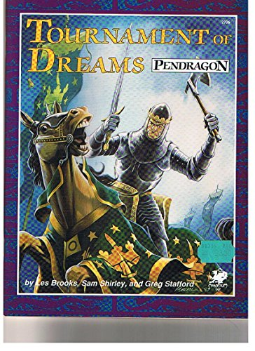 9780933635456: Tournament of Dreams: Challenges for Sword and Virtue (Pendragon)