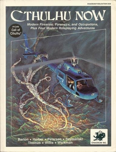 Cthulhu Now 1st Edition (Call of Cthulhu - Adventures & Modules (Chaosium 1st-5.5 Editions))
