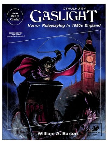 9780933635555: Cthulhu by Gaslight: Horror Roleplaying in the 1890's (Call of Cthulhu Roleplaying Game Series)