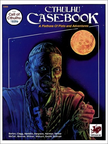 9780933635678: Cthulhu Casebook: A Plethora of Plots and Adventures for Call of Cthulhu 1920s (Call of Cthulhu #3305)