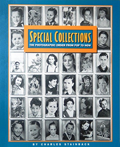 9780933642195: Special Collections: The Photographic Order from Pop to Now