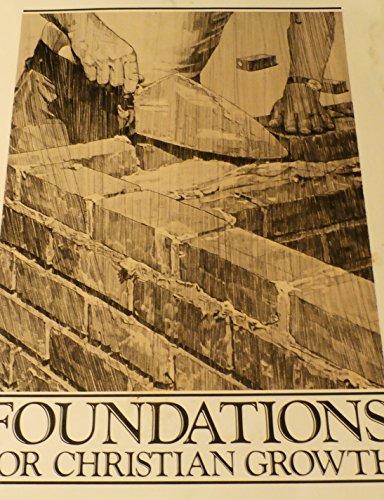 9780933643253: Foundations for Christian Growth: Grace World Outreach Church
