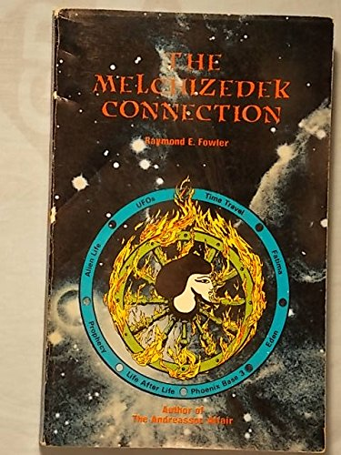 9780933656154: The Melchizedek Connection