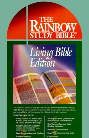 The Rainbow Study Bible, Living Bible Edition: Rainbow Studies, Inc.