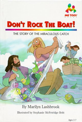 9780933657724: Don't Rock the Boat: The Story of the Miraculous Catch (Me Too!)