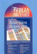 9780933657953: LA Biblia De Estudio Arco Iris: The Rainbow Study Bible Reina-Valera Revision 1960 (Spanish Edition)