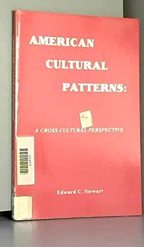 9780933662018: American Cultural Patterns: A Cross-Cultural Perspective
