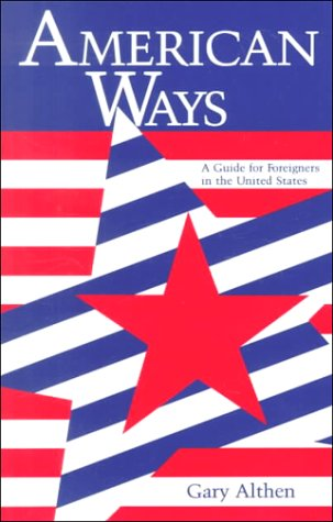 9780933662681: American Ways: A Guide for Foreigners in the United States