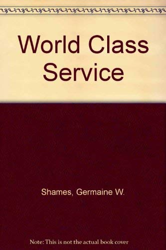 World Class Service: Germaine W. Shames