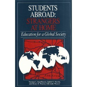 Students Abroad : Strangers at Home: Education: Judith N. Martin;