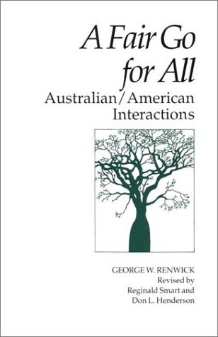 9780933662964: A Fair Go for All: Australian/American Interactions (Interact Series)