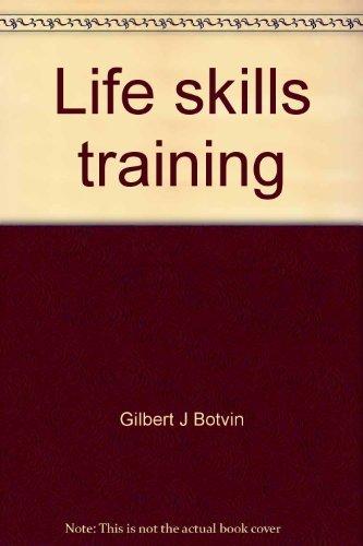 Life skills training: Student guide : level 1: Botvin, Gilbert J