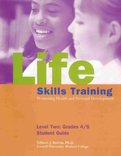 9780933665095: Life Skills Training: Promoting Health and Personal Development Level Two Grades 4/5 Student GUide