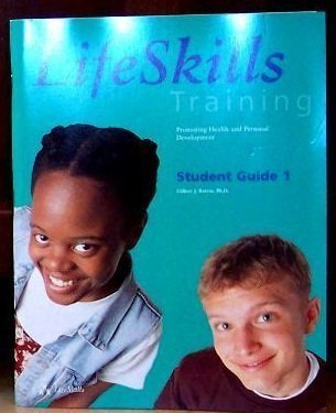 9780933665156: Life Skills Training: Promoting Health and Personal Development Level 1
