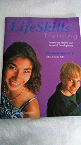 9780933665170: Life Skills Training: Promoting Health and Personal Development Level 2