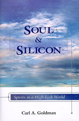 9780933670013: Soul and Silicon: Spirits in a High-Tech World