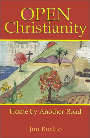 9780933670051: Open Christianity: Home by Another Road